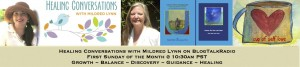 EPISODE 28: Healing Conversations with Mildred Lynn – SELF-LOVE; Round Table Topic – TRANSFORMING PAIN