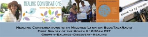 EPISODE 32: Healing Conversations with Mildred Lynn – Dealing with Dementia with Catherine Shepherd; Round Table Topic: Advice for 20-year-old Self