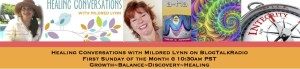 EPISODE 35: Healing Conversations with Mildred Lynn – Mind-Body-Spirit Integration: Trilby D. Johnson; Round Table: Integrity