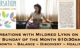 EPISODE 36: Healing Conversations with Mildred Lynn – One Poem that Saved a Forest with Jacqueline Suskin; Round Table – Honor/Truth