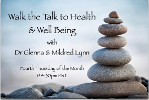 Episode 1: Walk the Talk to Heath & Well Being – Lead with Your Heart and Your Life will Follow