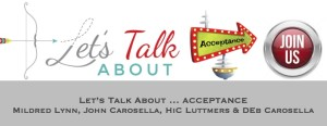 Episode 2: Let's Talk About ACCEPTANCE with Mildred Lynn