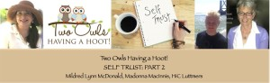 Episode 8: Two Owls Having a Hoot! – As Soon as You Trust Yourself, You Will Know How to Live