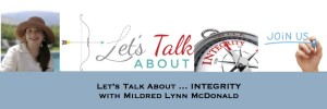 Episode 1: Let's Talk About INTEGRITY with Mildred Lynn