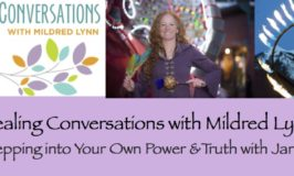 EPISODE 40: Healing Conversations with Mildred Lynn – Stepping into Your Own Power & Truth with Jane Del Piero