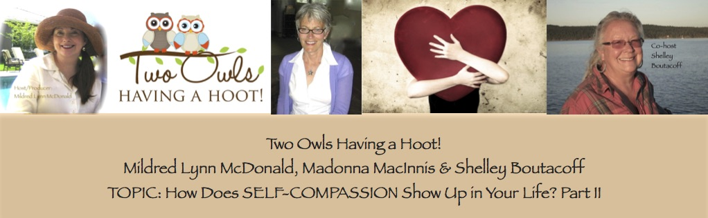 GROUP SHOT - Episode 12 - Two Owls Having a Hoot! Self Compassion
